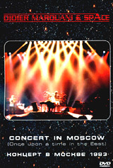 Didier Marouani & Space. Concert in Moscow (Once Upon a Time in the East)
